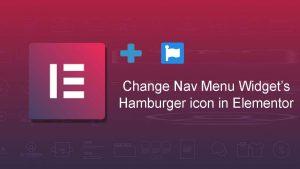 Change Hamburger menu Icon Elementor
